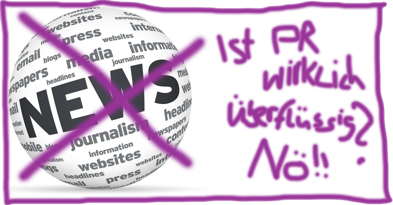 Ist PR wirklich heute überflüssig?