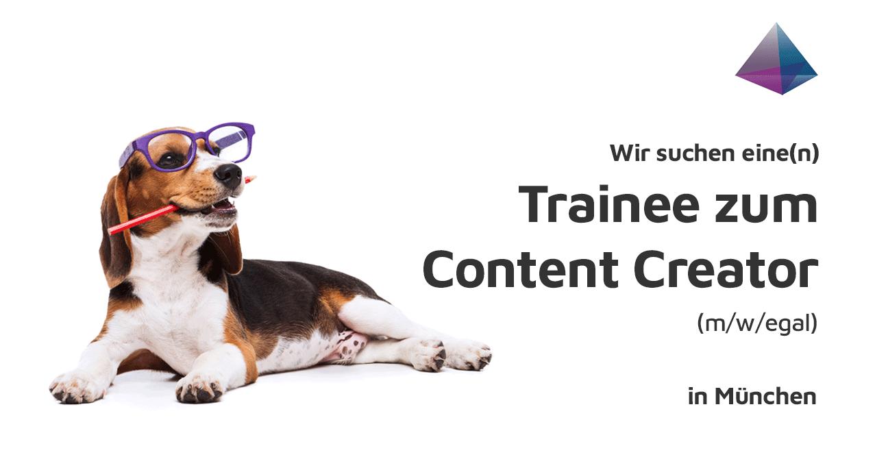 Gesucht: Trainee zum Content Creator
